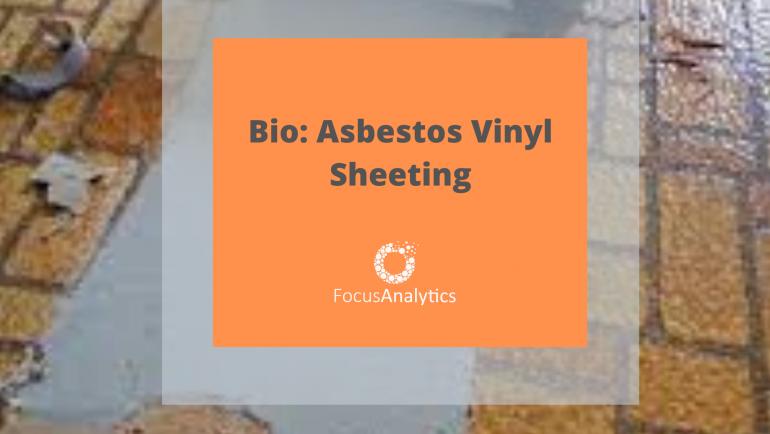 Bio: Asbestos Vinyl Sheeting