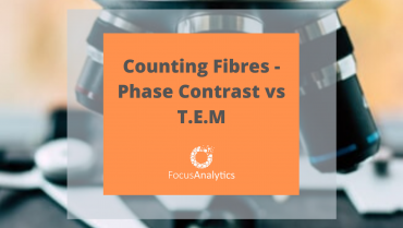 Counting Fibres – Phase Contrast vs T.E.M.
